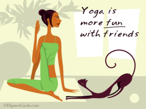 Yoga is more Fun with Friends