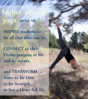 Inspire - Connect - Transform with Higher Altitude Yoga